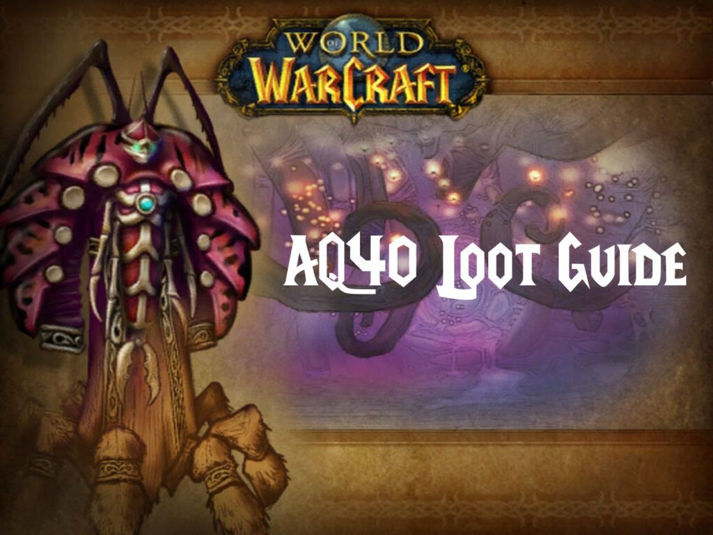 AQ40 Loot Guide