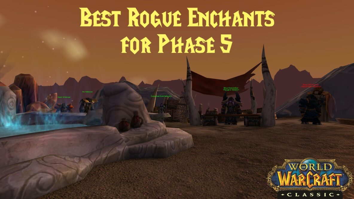Best Rogue Enchants Phase 5