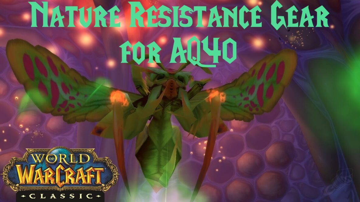 Nature Resistance Gear for AQ40