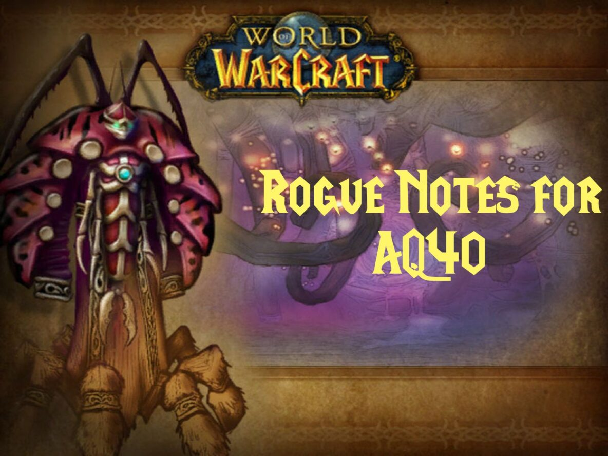 Rogue Notes for AQ40
