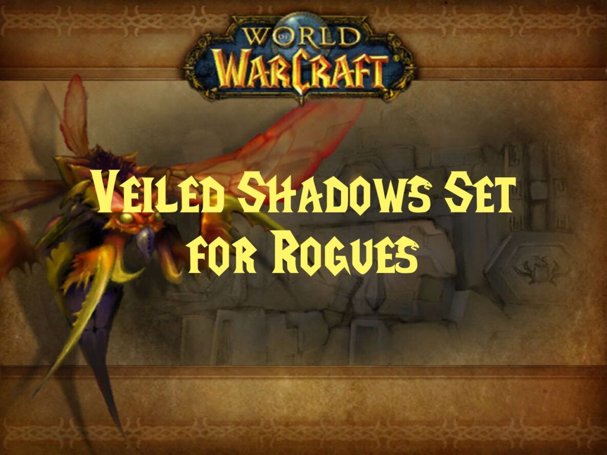Veiled Shadows Set for Rogues