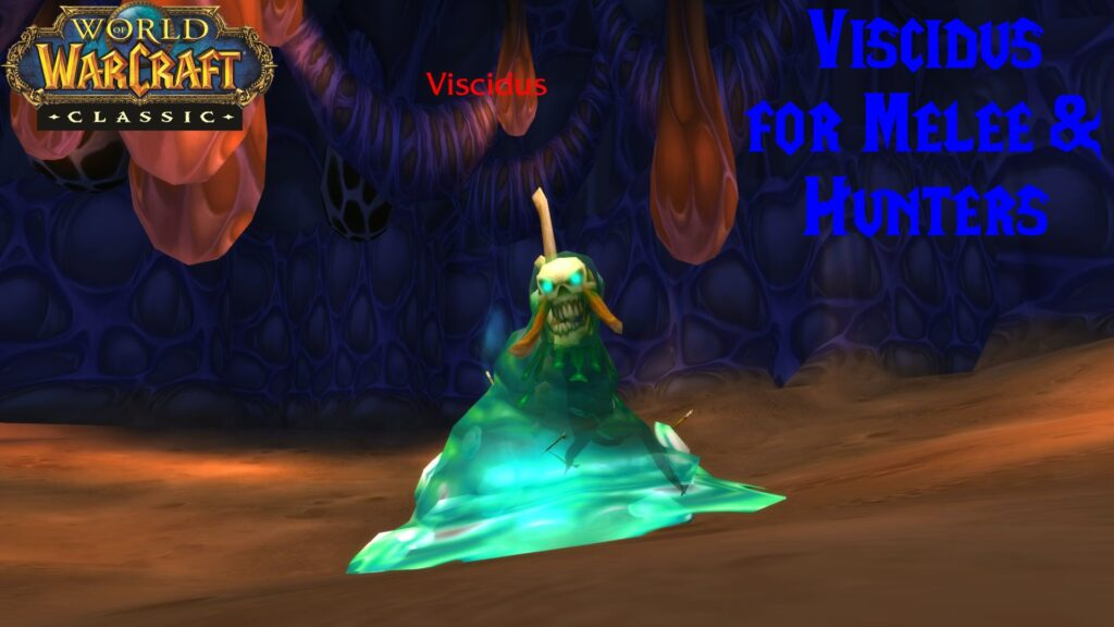 Viscidus for Melee and Hunters