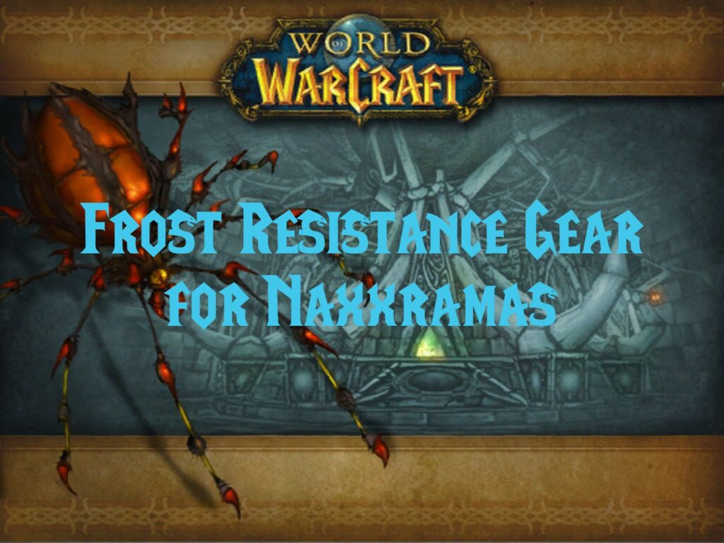 Frost Resistance Gear for Naxxramas