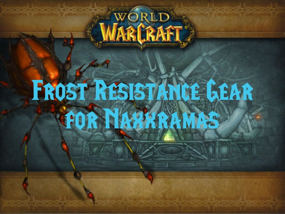 Frost Resistance Gear for Naxxramas
