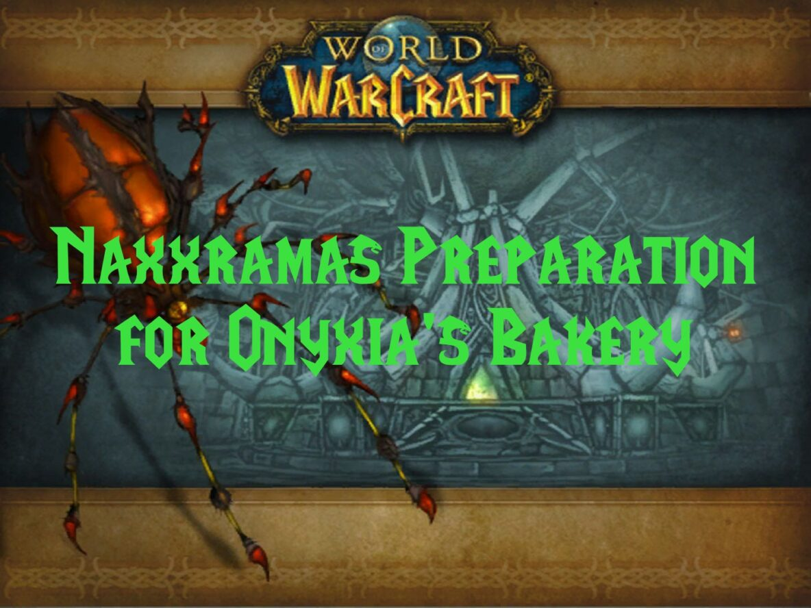 Naxxramas Preparation