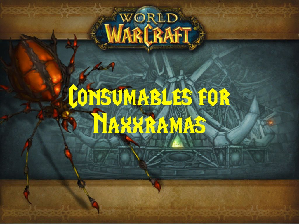 Consumables for Naxxramas