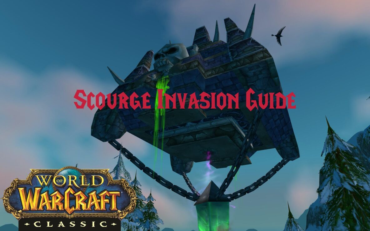 Scourge Invasion Guide