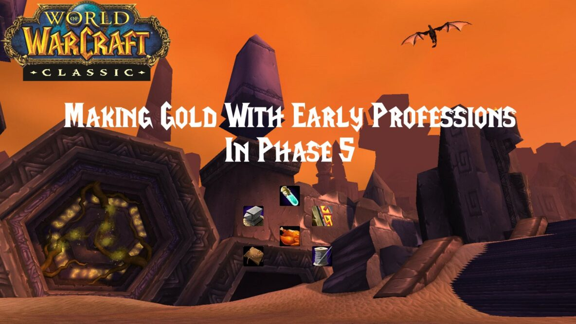 Making Gold With Early Professions