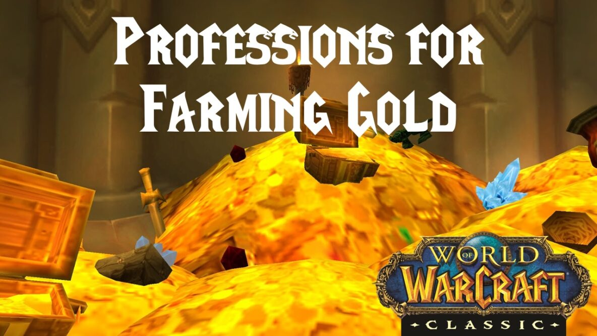 Professions for Farming Gold