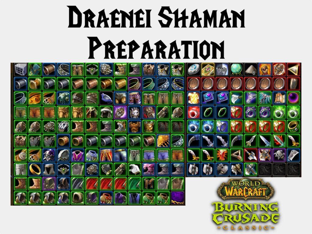 Draenei Shaman Preparation