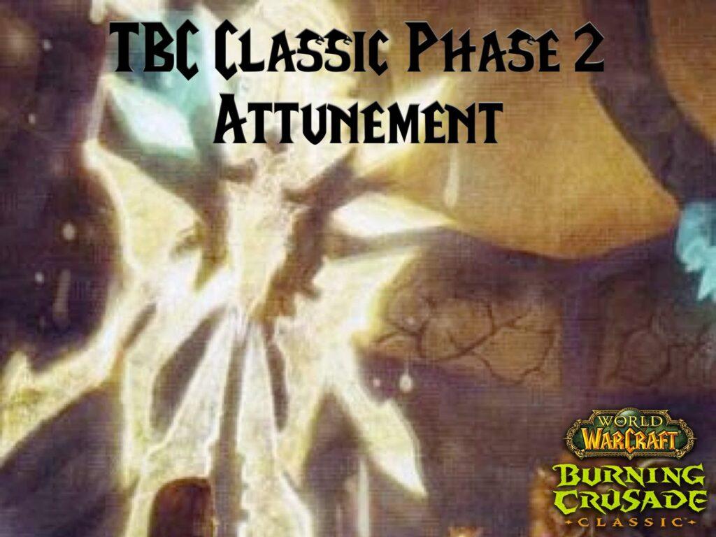 TBC Classic Phase 2 Attunement