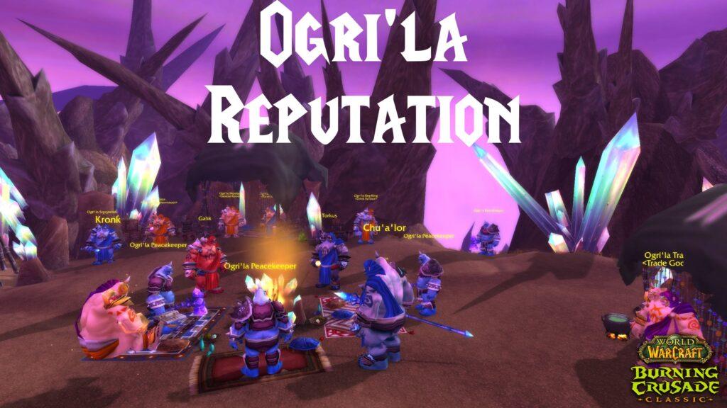 Ogri'la Reputation