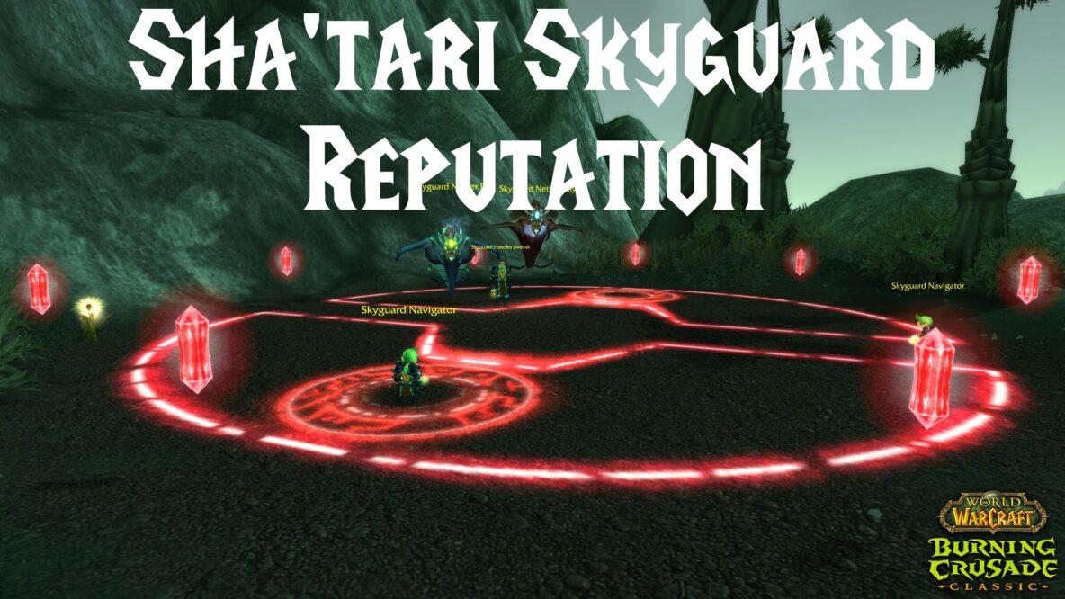 Sha'tari Skyguard Reputation