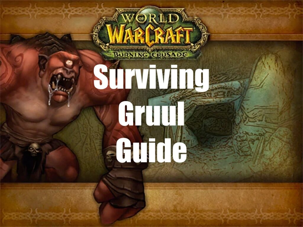 Surviving Gruul